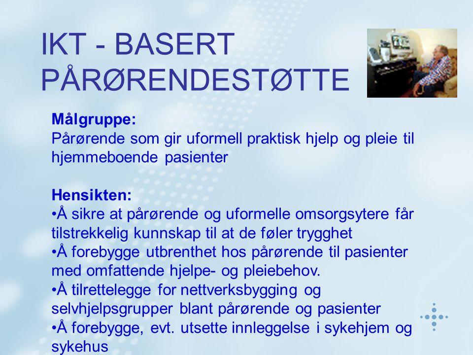 IKT - BASERT PÅRØRENDESTØTTE