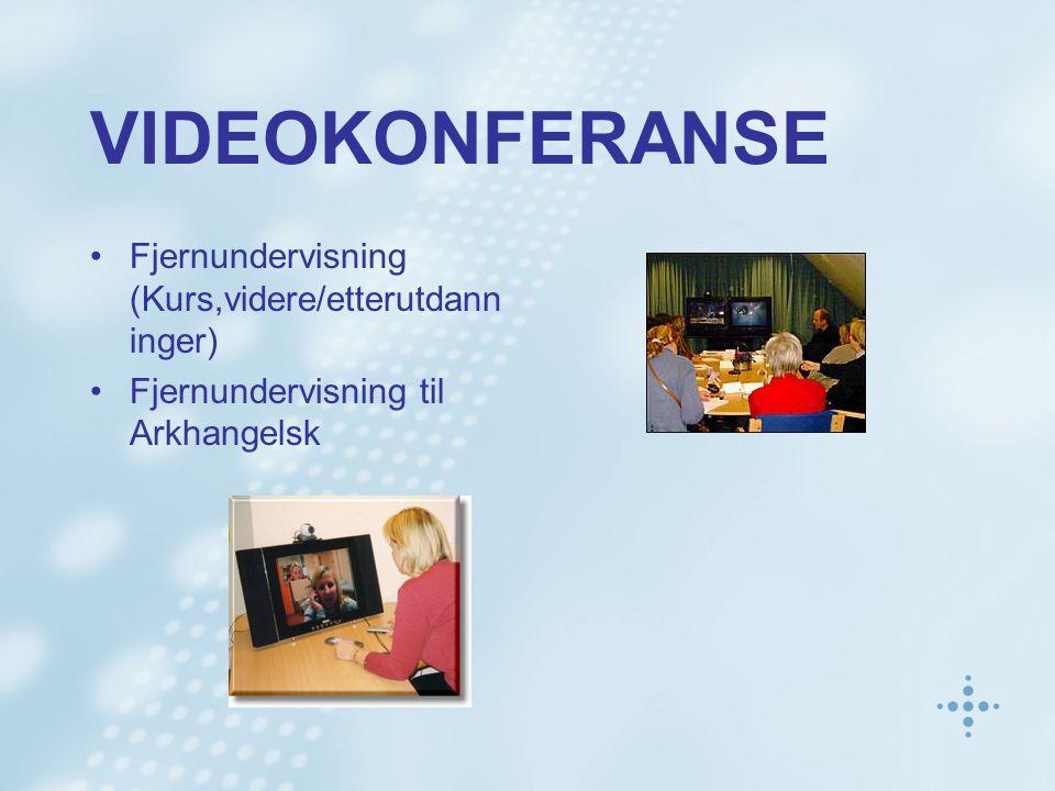 VIDEOKONFERANSE Fjernundervisning (Kurs,videre/etterutdanninger)