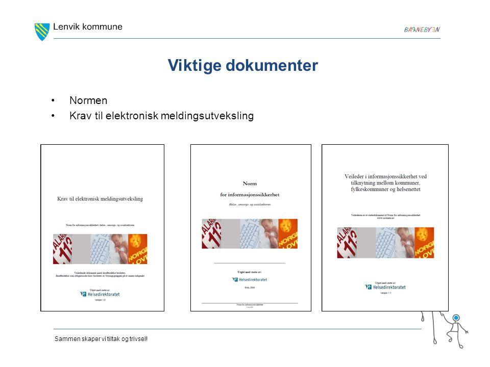 Viktige dokumenter Normen Krav til elektronisk meldingsutveksling