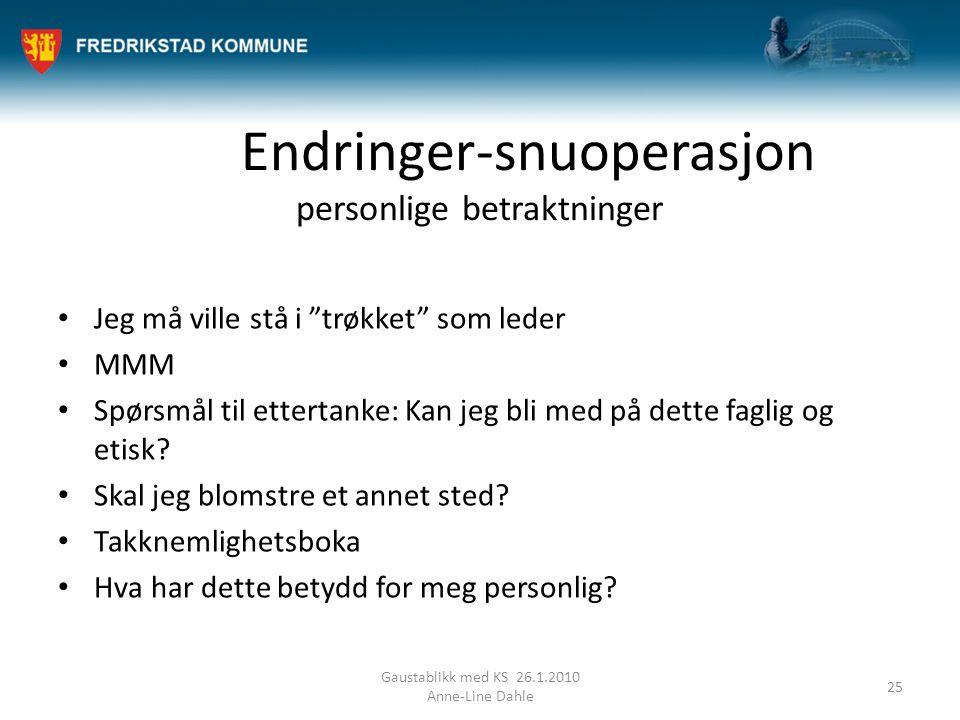 Endringer-snuoperasjon personlige betraktninger