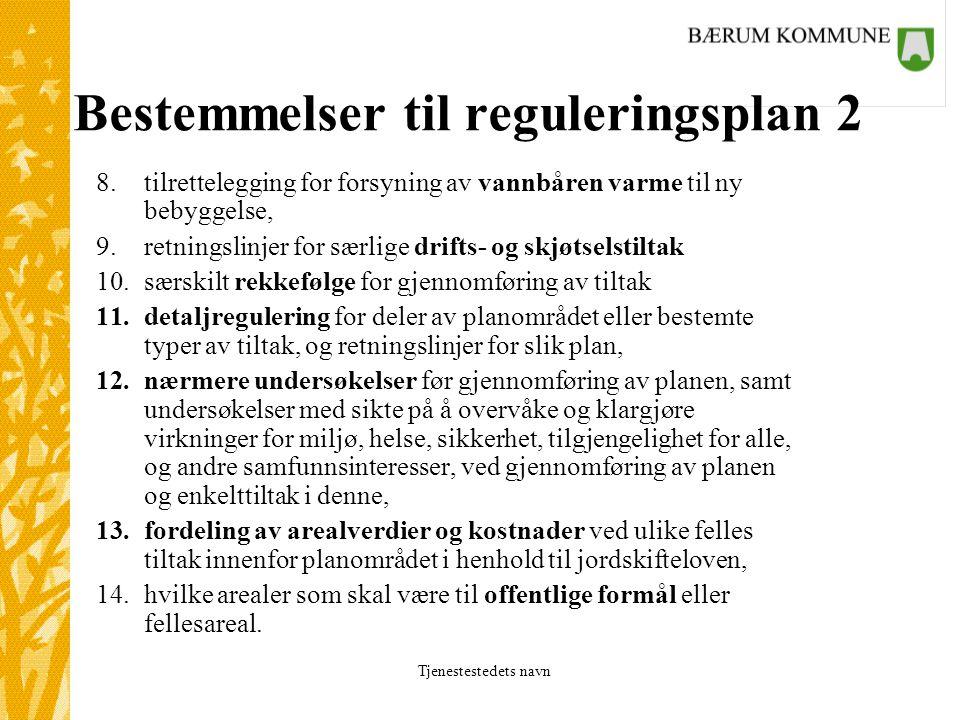 Bestemmelser til reguleringsplan 2