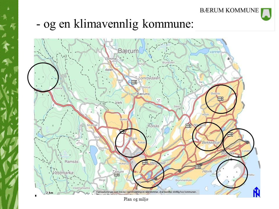 - og en klimavennlig kommune: