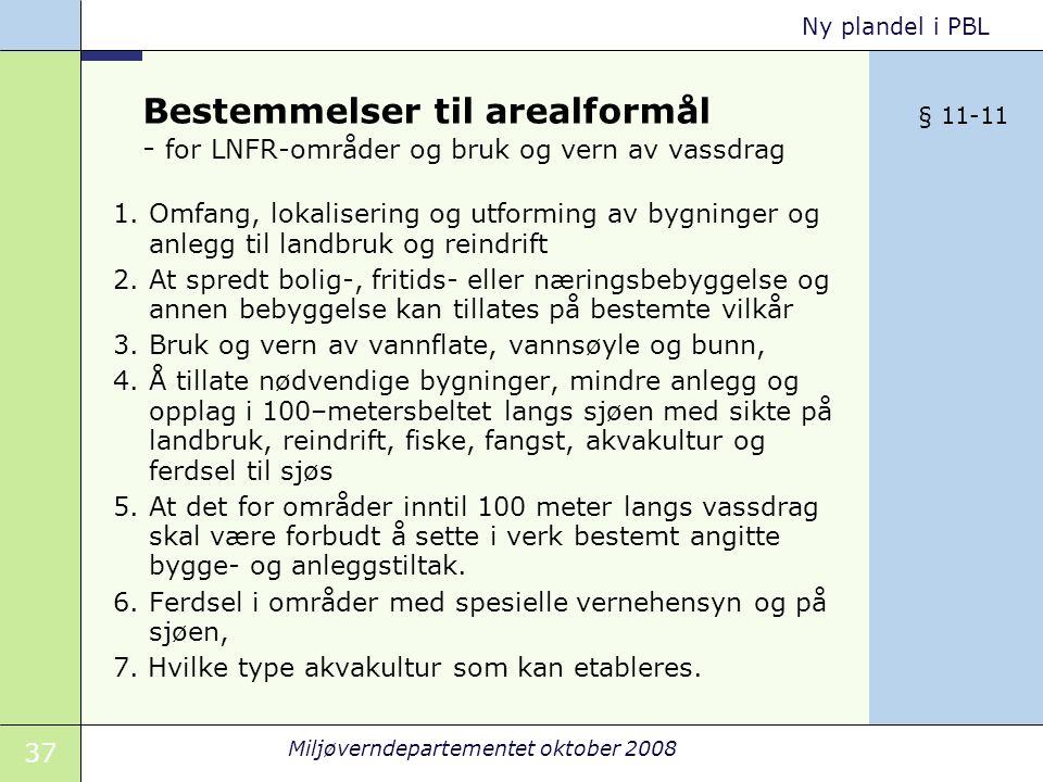 Bestemmelser til arealformål - for LNFR-områder og bruk og vern av vassdrag