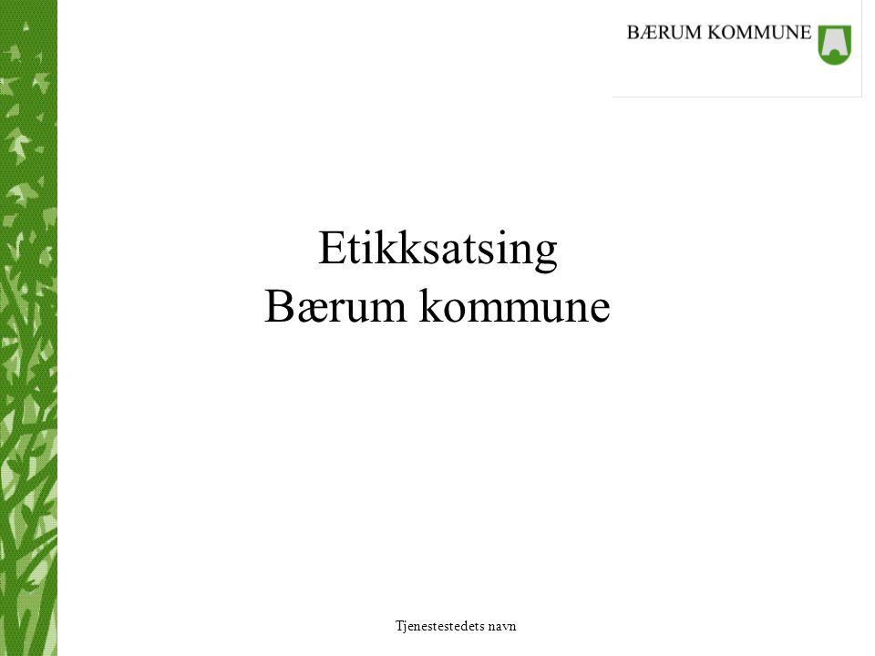 Etikksatsing Bærum kommune