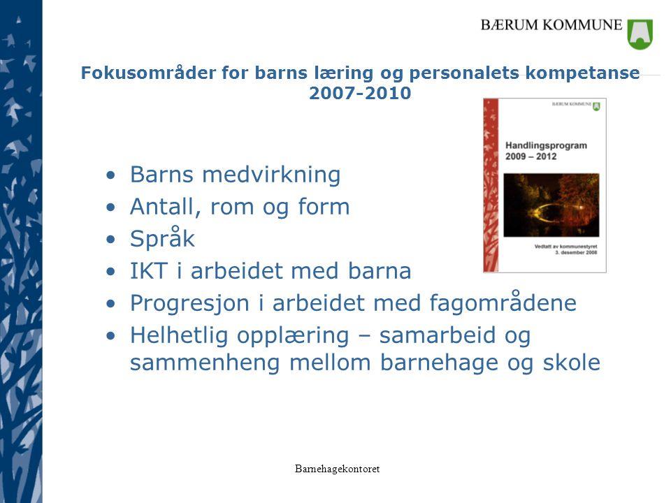 Fokusområder for barns læring og personalets kompetanse 2007-2010
