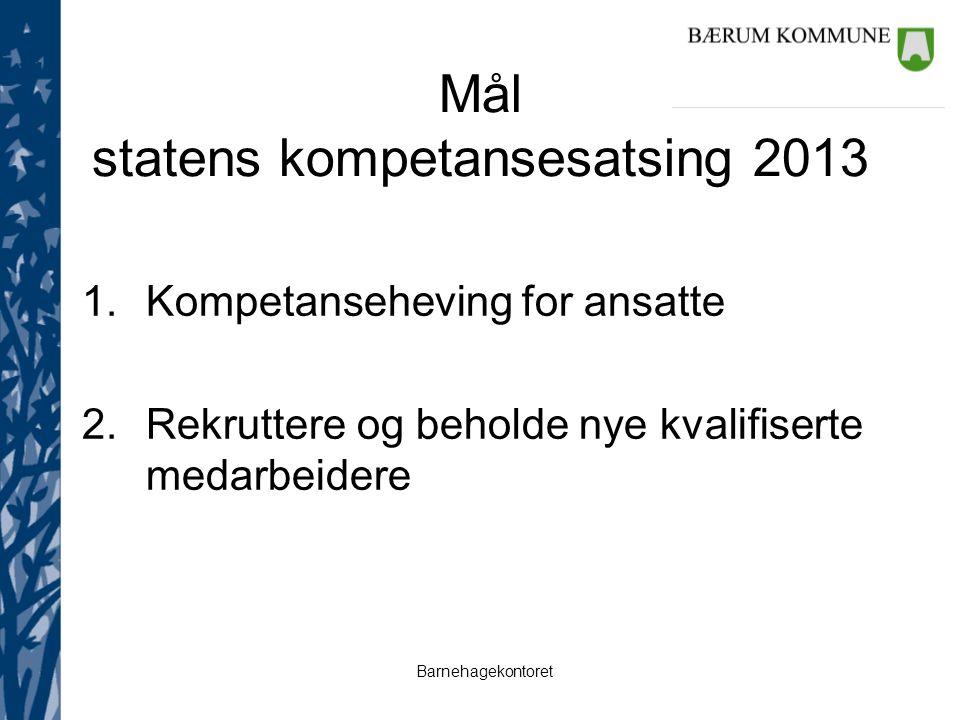 Mål statens kompetansesatsing 2013