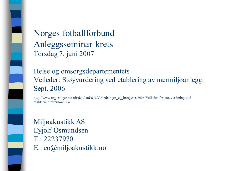 Norges fotballforbund Anleggsseminar krets Torsdag 7