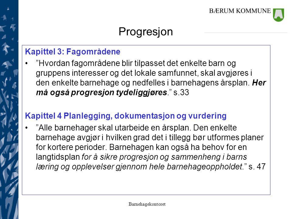 Progresjon Kapittel 3: Fagområdene