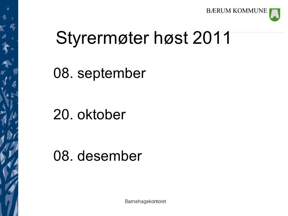 Styrermøter høst 2011 08. september 20. oktober 08. desember