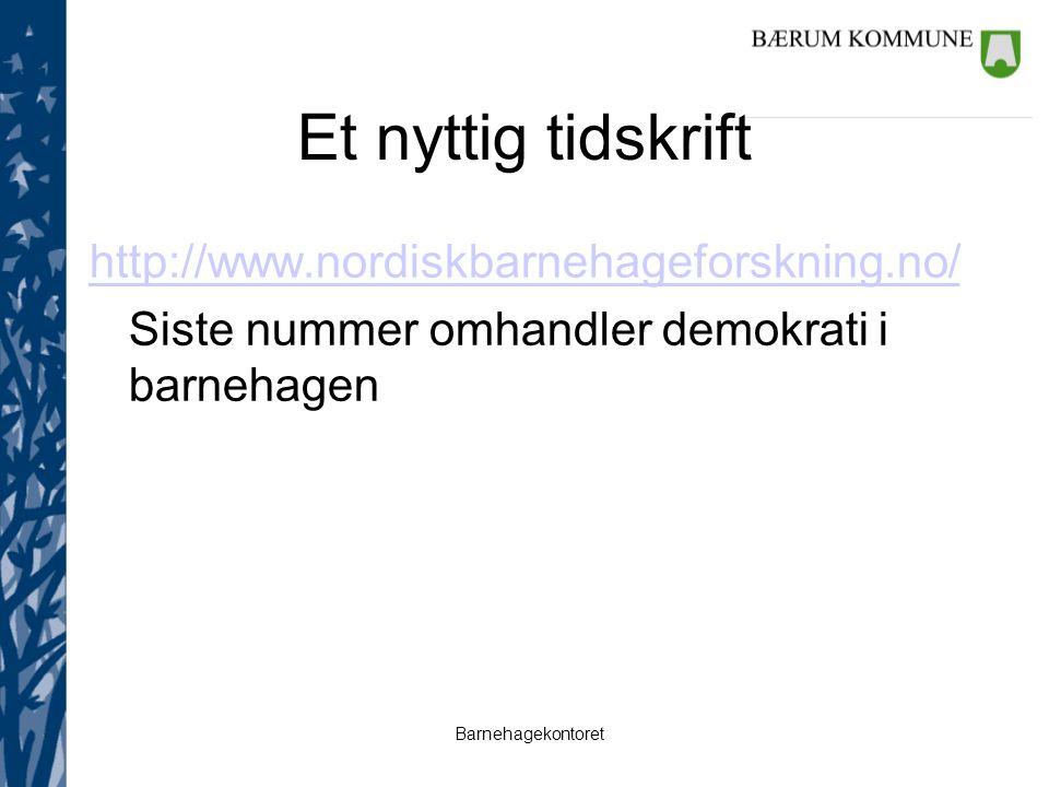 Et nyttig tidskrift http://www.nordiskbarnehageforskning.no/