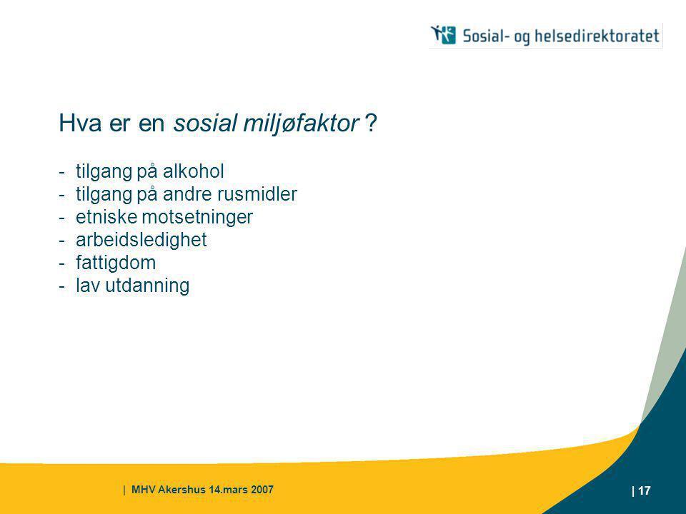 Hva er en sosial miljøfaktor