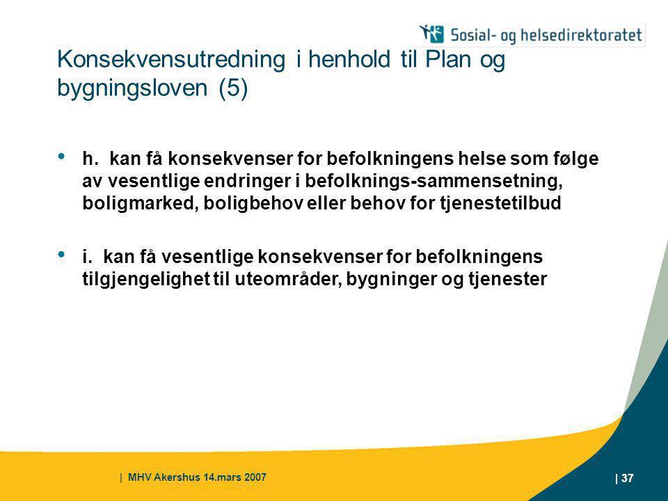 Konsekvensutredning i henhold til Plan og bygningsloven (5)