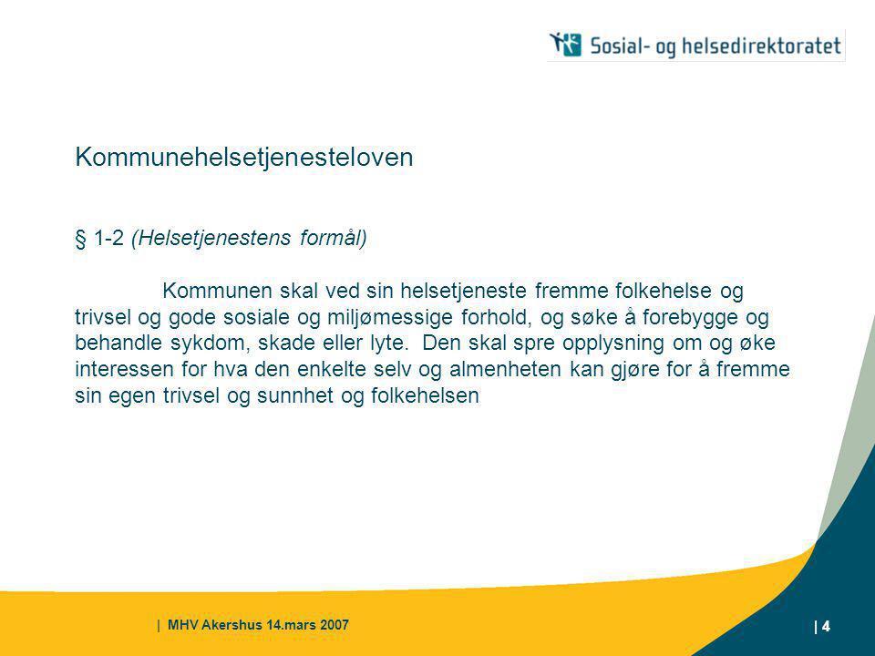 Kommunehelsetjenesteloven § 1-2 (Helsetjenestens formål)