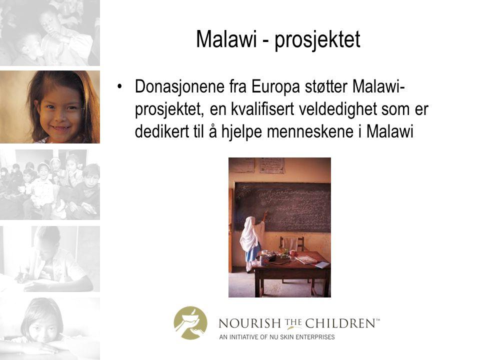 Malawi - prosjektet Donasjonene fra Europa støtter Malawi-prosjektet, en kvalifisert veldedighet som er dedikert til å hjelpe menneskene i Malawi.
