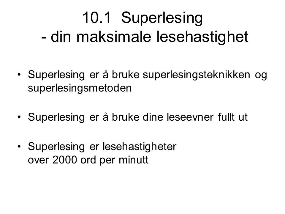 10.1 Superlesing - din maksimale lesehastighet