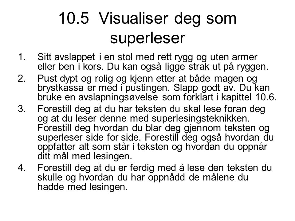 10.5 Visualiser deg som superleser