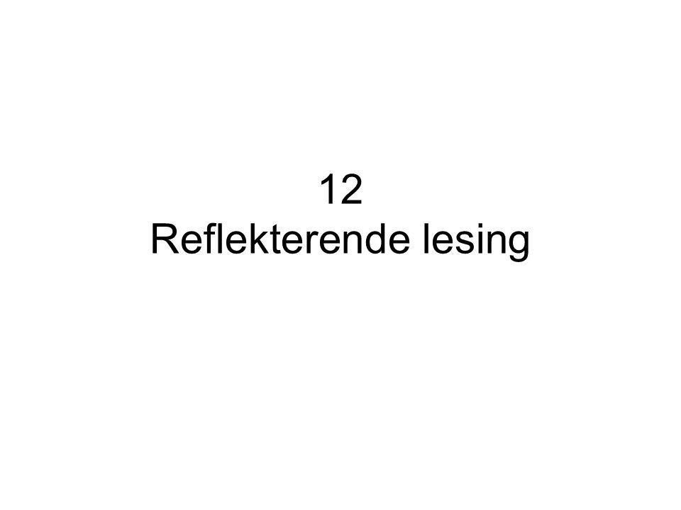 12 Reflekterende lesing
