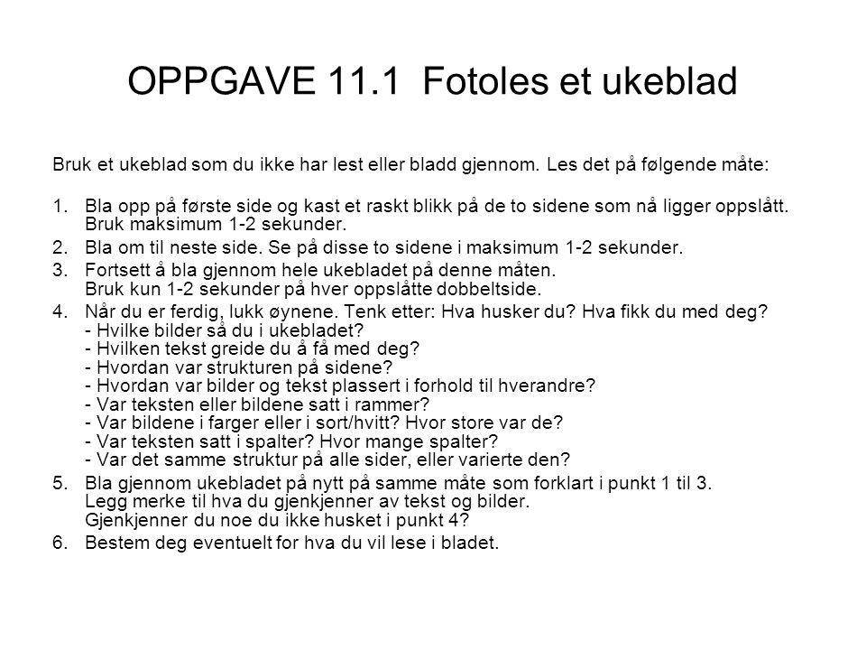 OPPGAVE 11.1 Fotoles et ukeblad