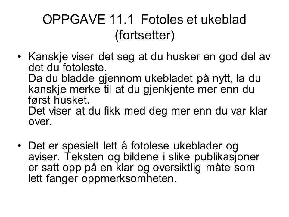 OPPGAVE 11.1 Fotoles et ukeblad (fortsetter)