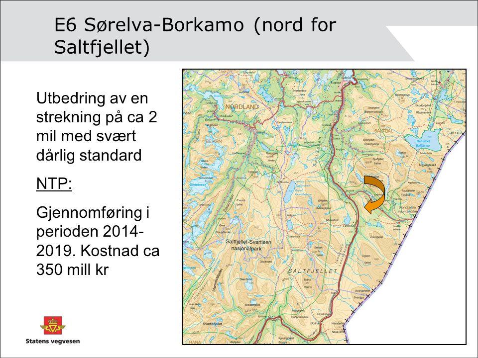 E6 Sørelva-Borkamo (nord for Saltfjellet)