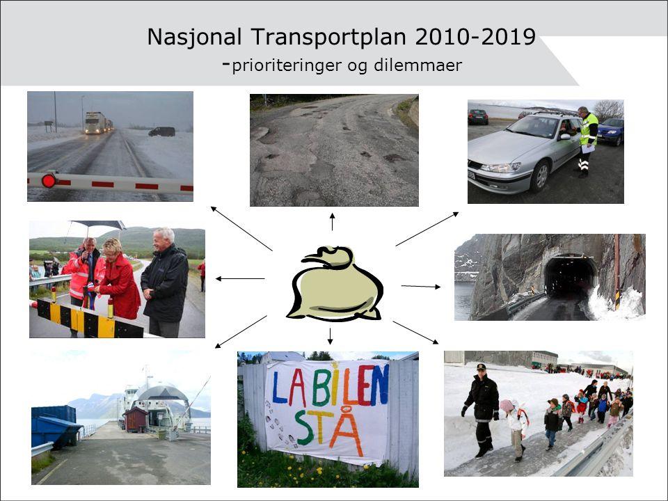 Nasjonal Transportplan 2010-2019 -prioriteringer og dilemmaer