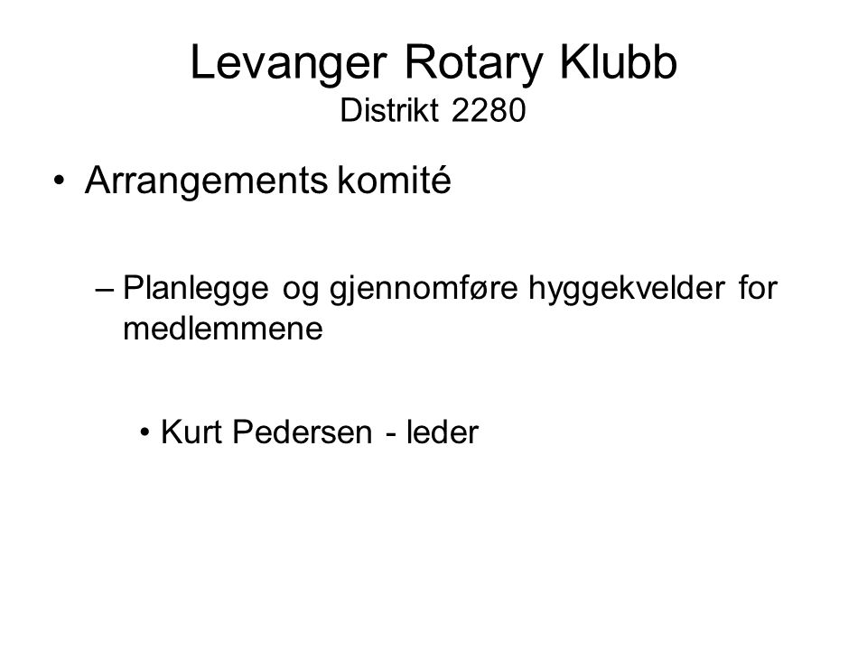 Levanger Rotary Klubb Distrikt 2280