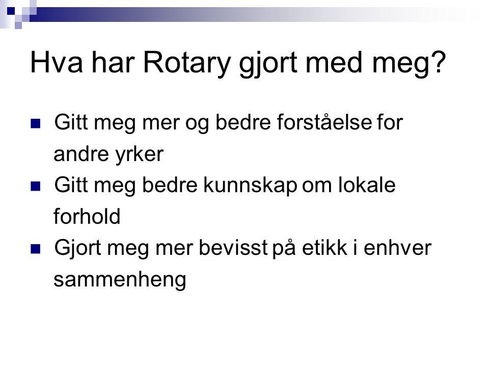 Hva har Rotary gjort med meg