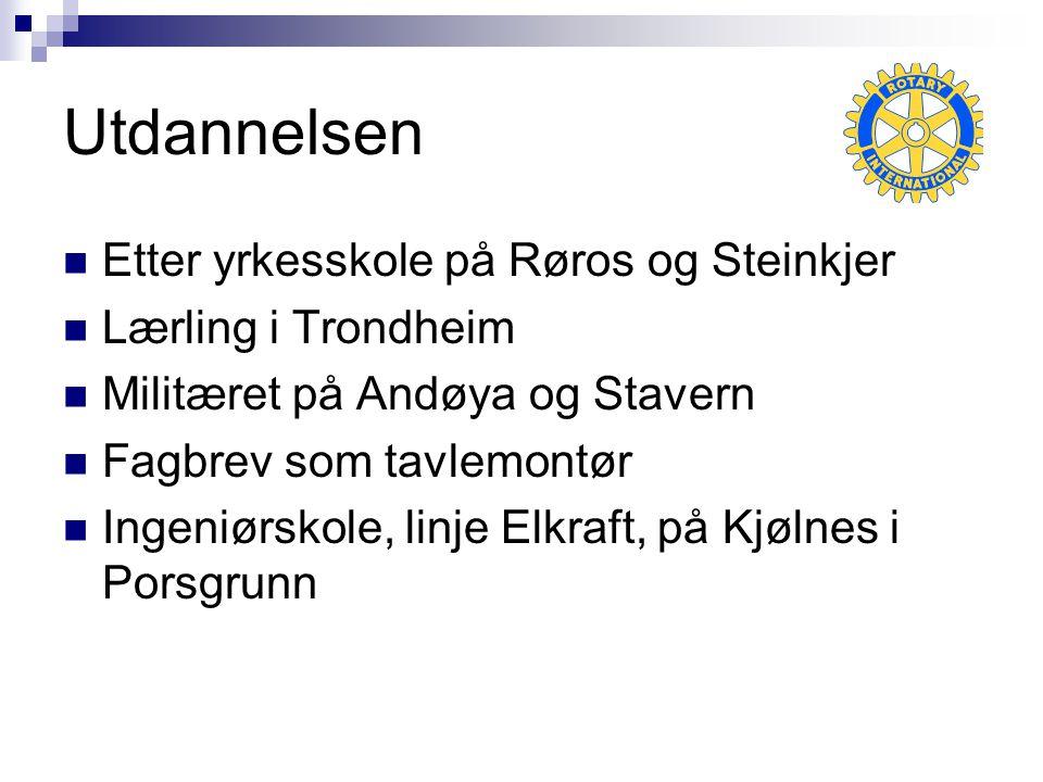 Utdannelsen Etter yrkesskole på Røros og Steinkjer Lærling i Trondheim