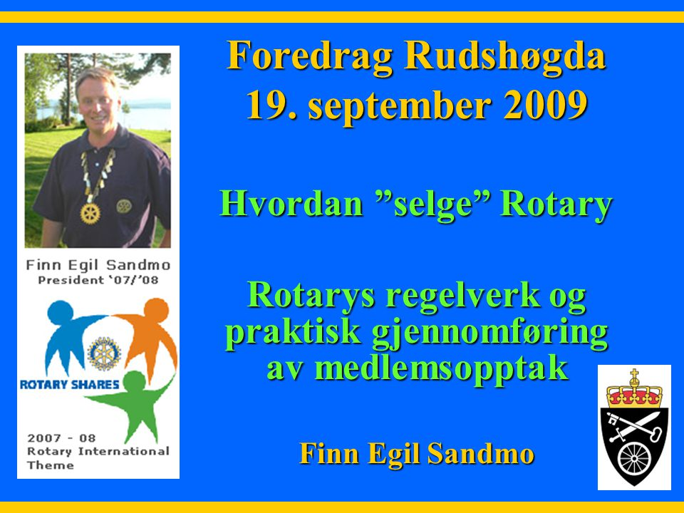 Foredrag Rudshøgda 19. september 2009