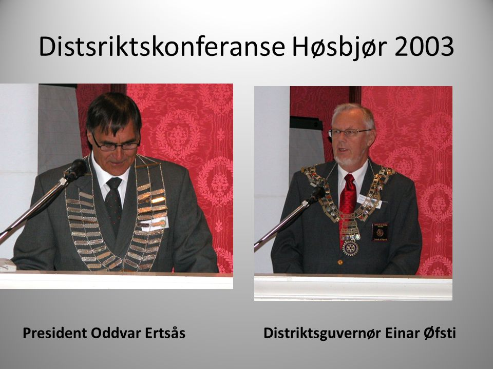 Distsriktskonferanse Høsbjør 2003