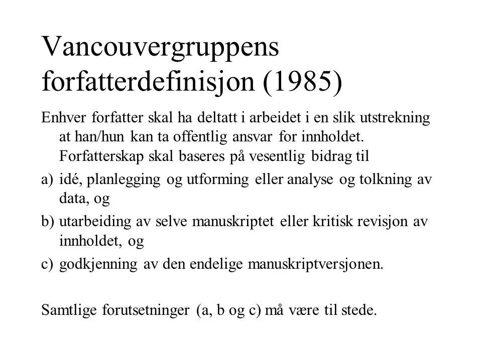 Vancouvergruppens forfatterdefinisjon (1985)