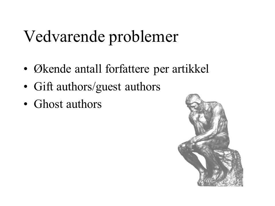 Vedvarende problemer Økende antall forfattere per artikkel