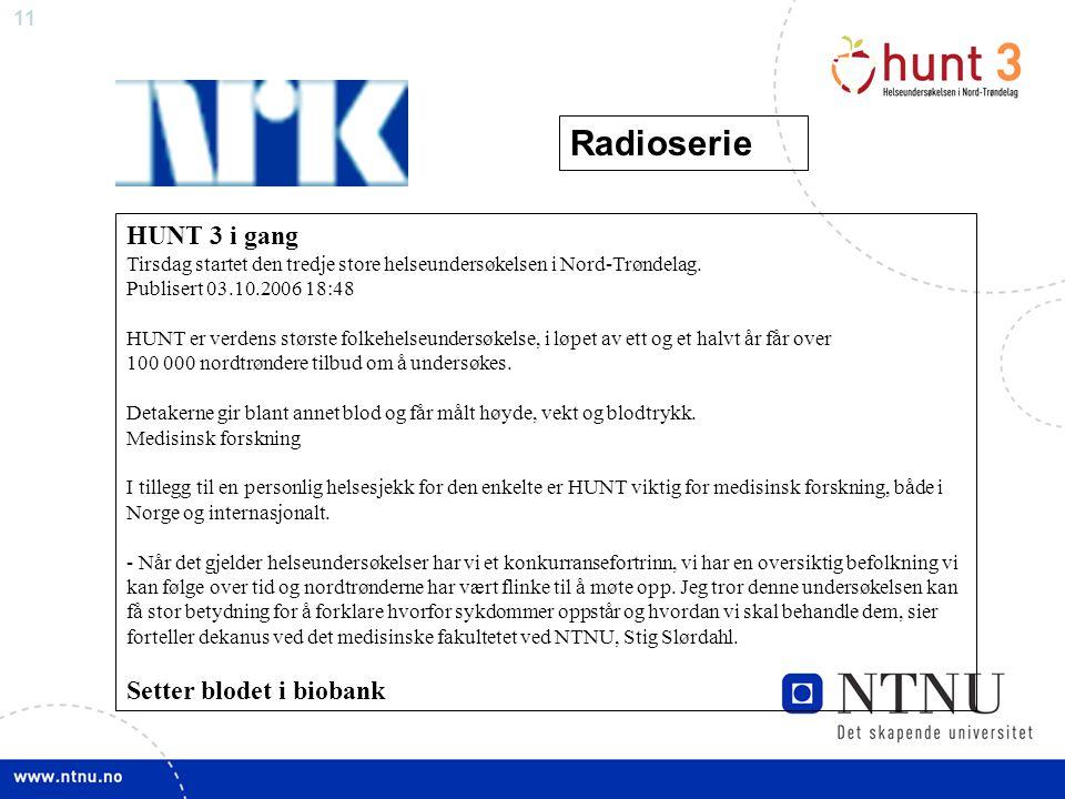 Radioserie HUNT 3 i gang Setter blodet i biobank