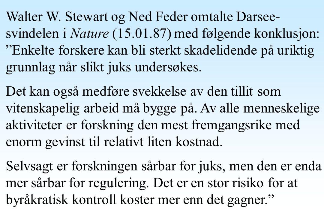 Walter W. Stewart og Ned Feder omtalte Darsee-svindelen i Nature (15