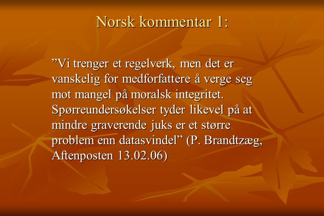 Norsk kommentar 1: