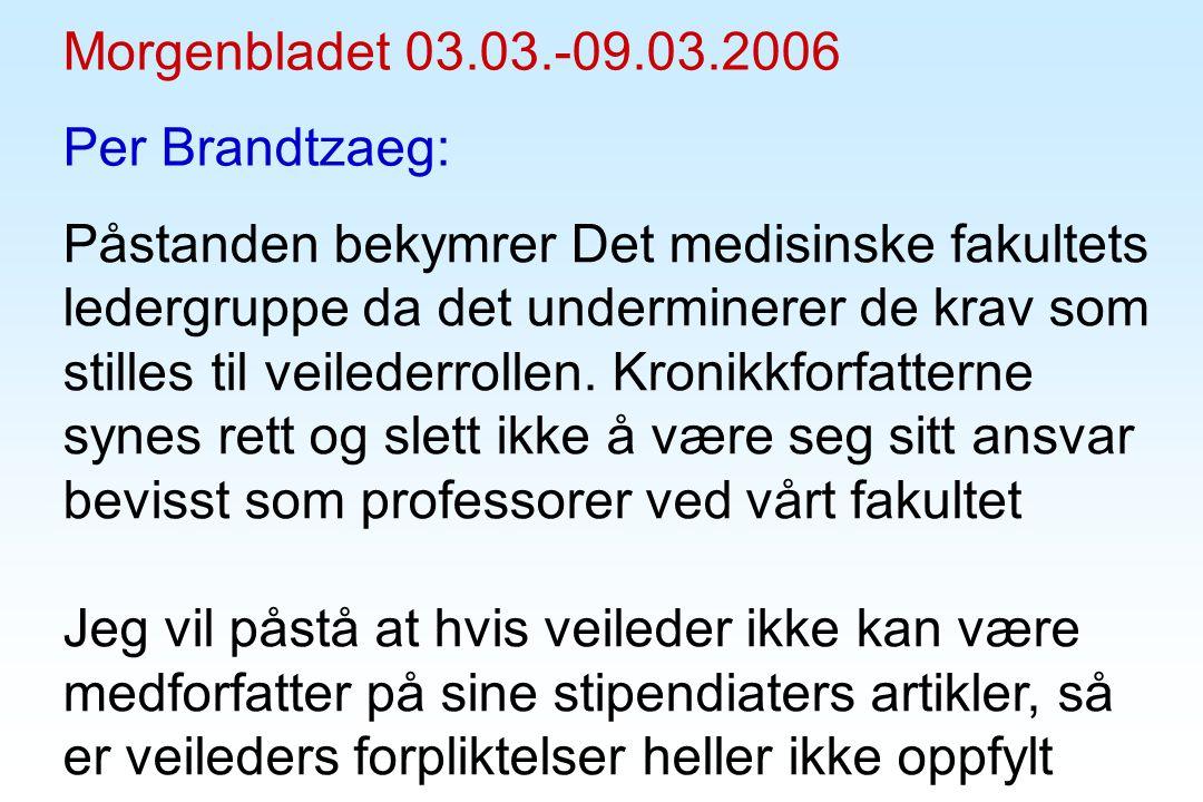 Morgenbladet 03.03.-09.03.2006 Per Brandtzaeg: