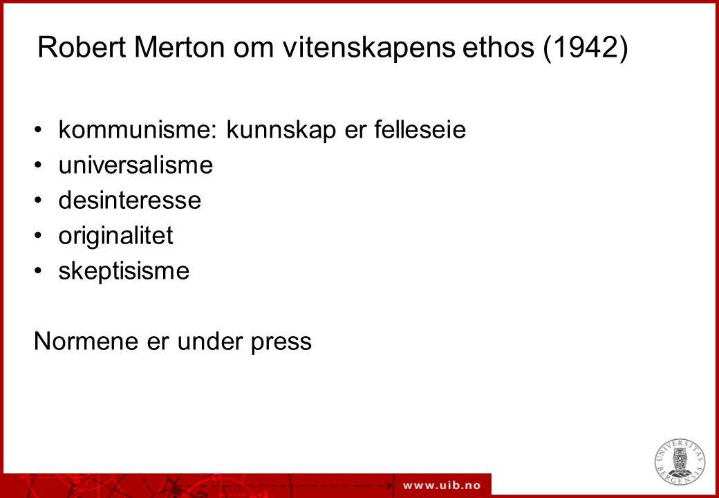 Robert Merton om vitenskapens ethos (1942)