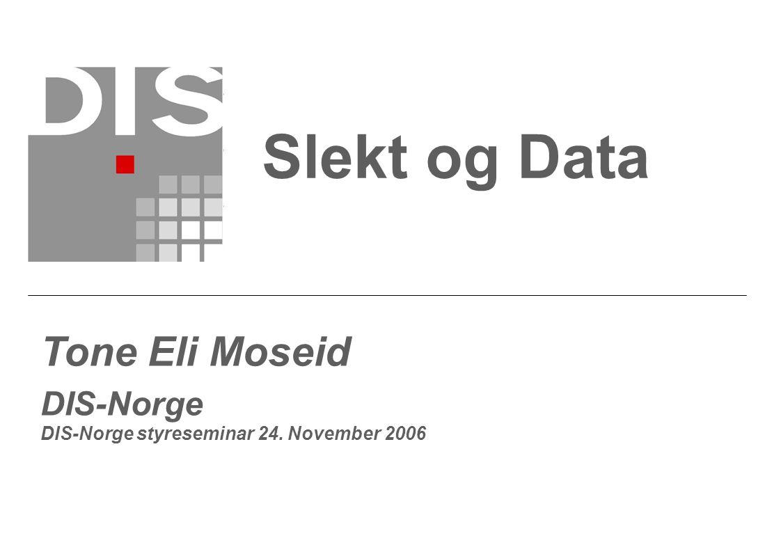 Slekt og Data Tone Eli Moseid