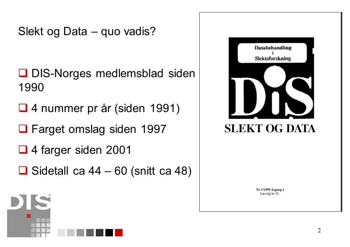 Slekt og Data – quo vadis