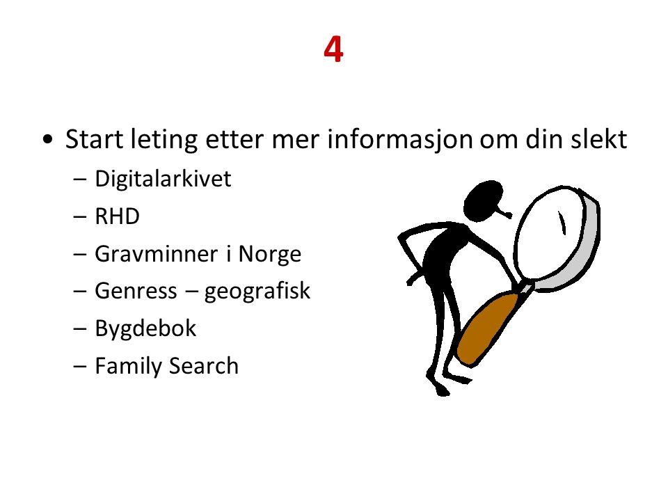 4 Start leting etter mer informasjon om din slekt Digitalarkivet RHD