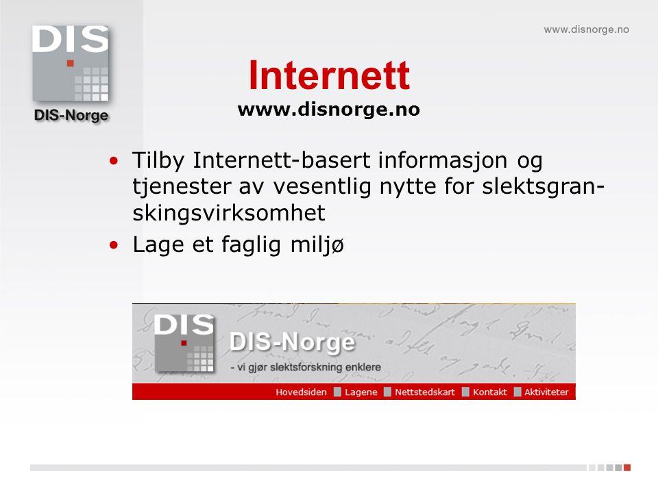 Internett www.disnorge.no. Tilby Internett-basert informasjon og tjenester av vesentlig nytte for slektsgran-skingsvirksomhet.