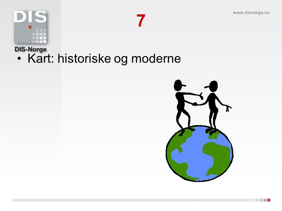 7 Kart: historiske og moderne