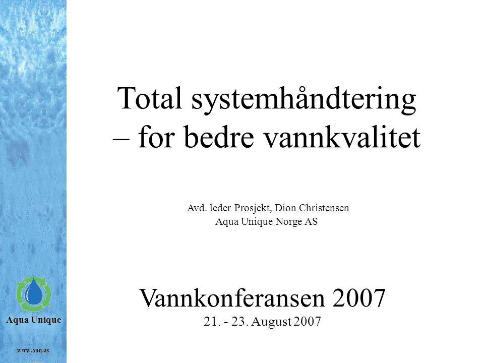 Total systemhåndtering – for bedre vannkvalitet Avd