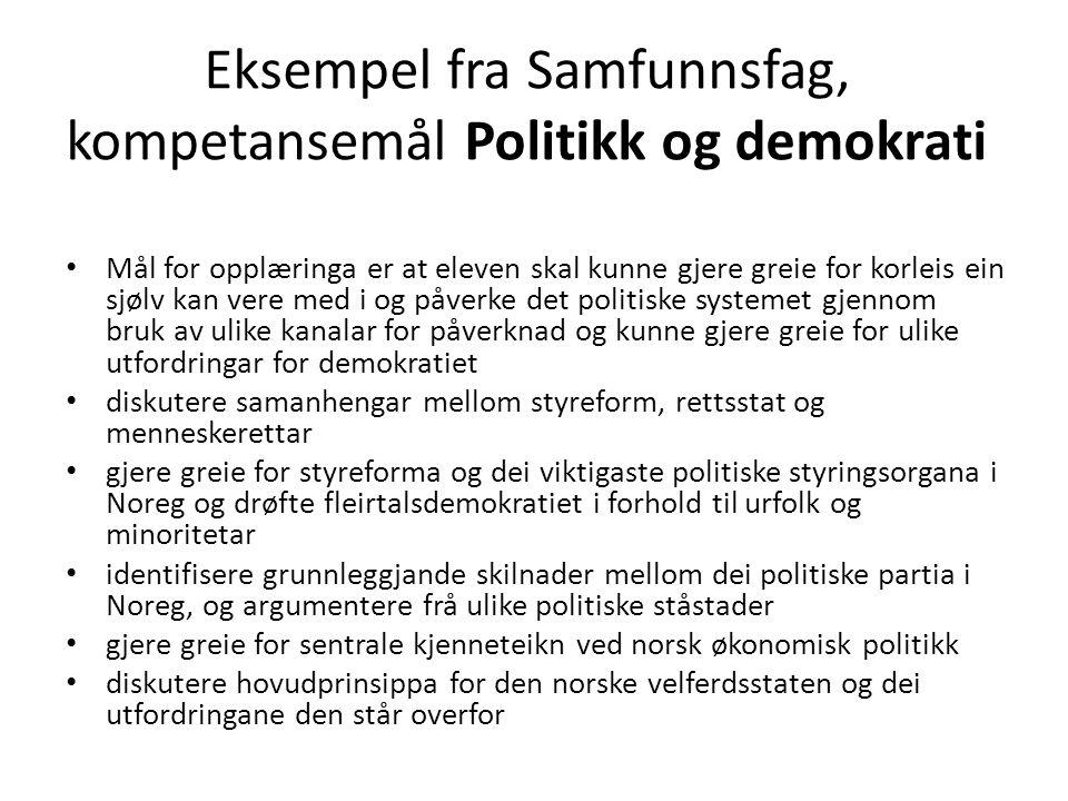 Eksempel fra Samfunnsfag, kompetansemål Politikk og demokrati