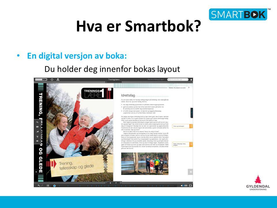 Hva er Smartbok En digital versjon av boka: