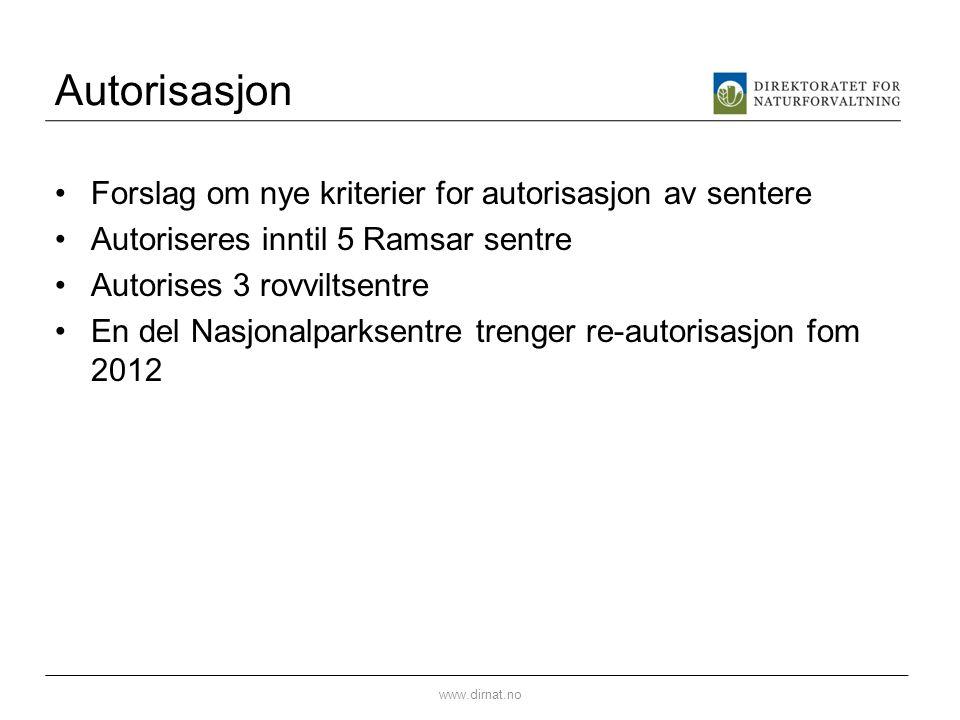 Autorisasjon Forslag om nye kriterier for autorisasjon av sentere
