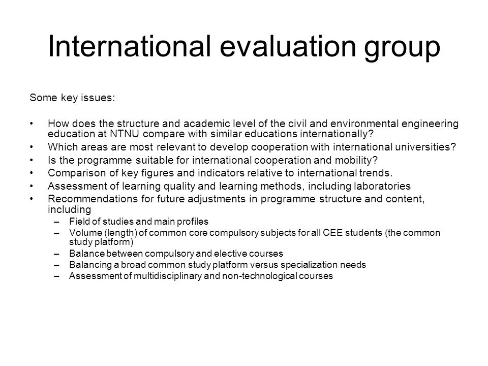 International evaluation group