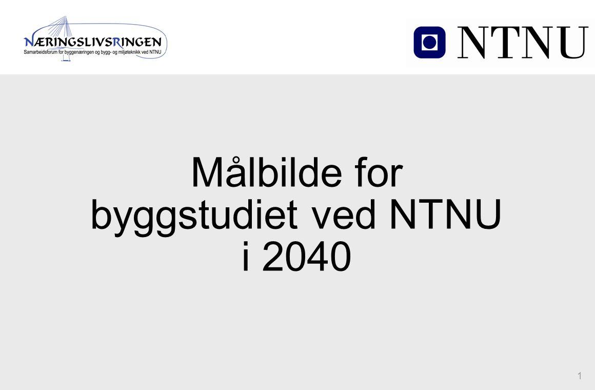 Målbilde for byggstudiet ved NTNU i 2040