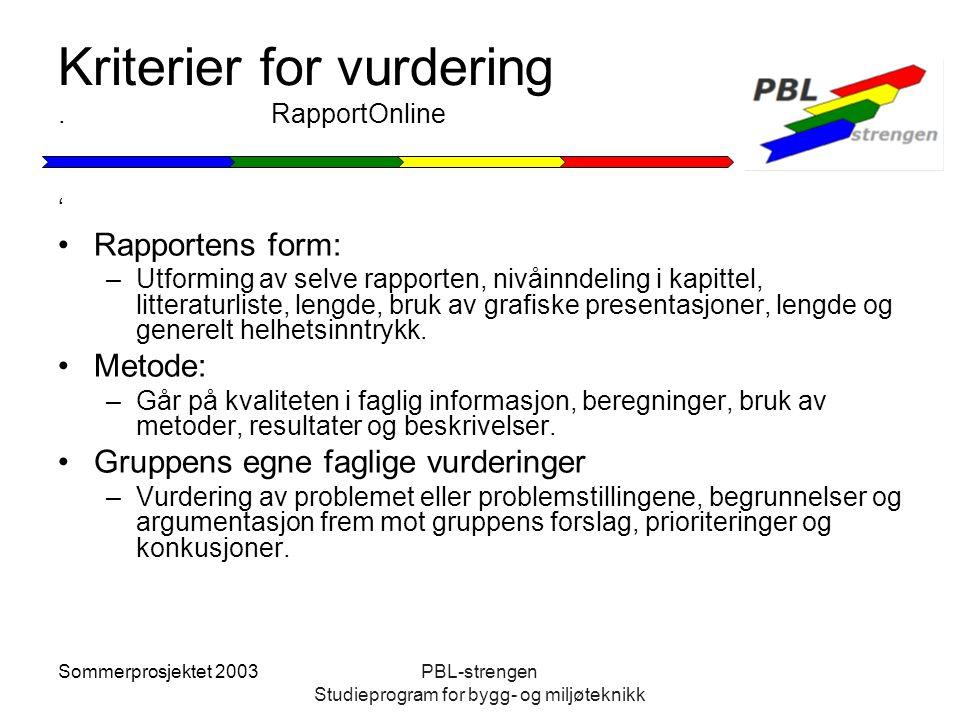 Kriterier for vurdering . RapportOnline