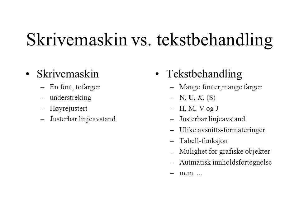 Skrivemaskin vs. tekstbehandling
